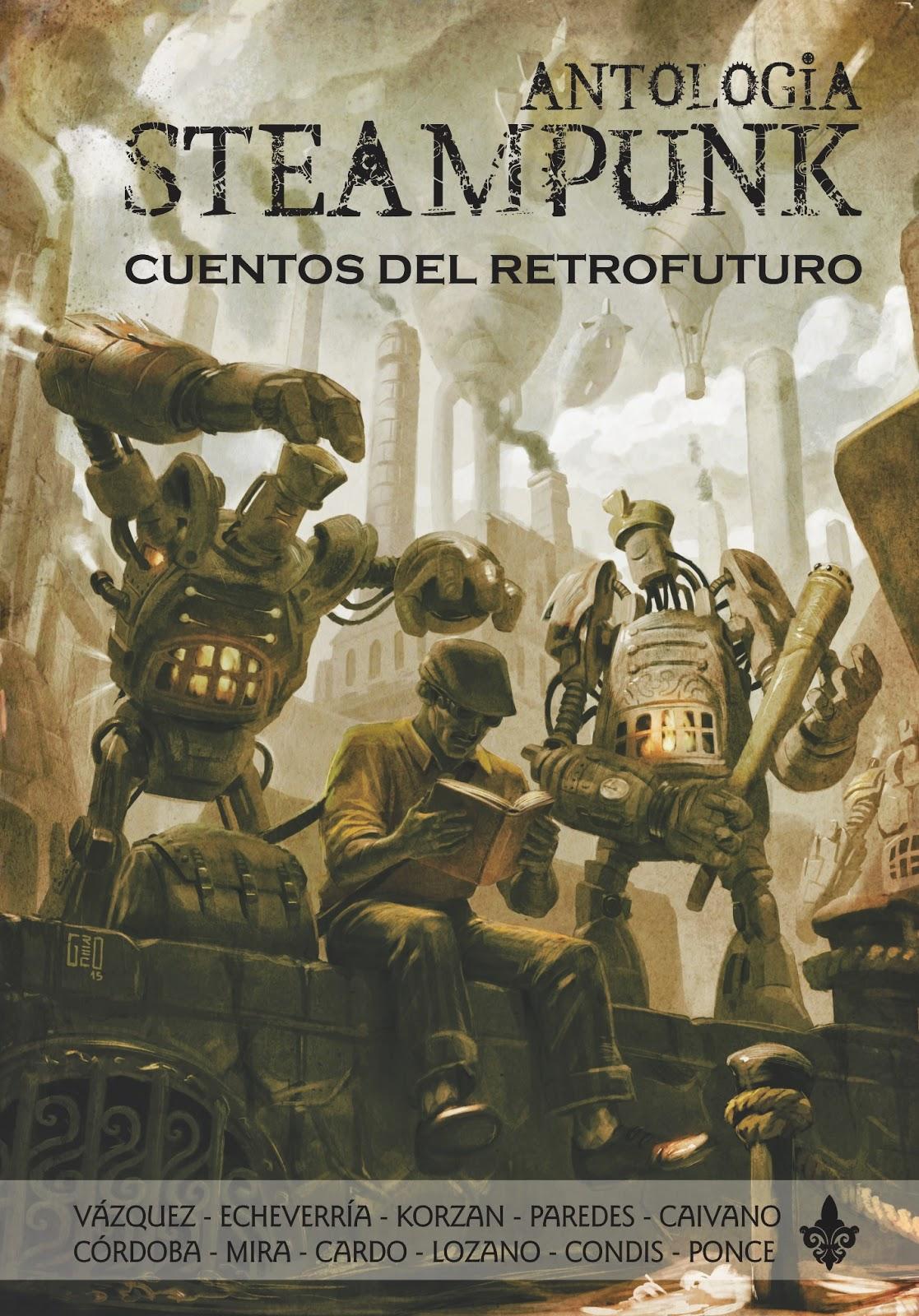 libro antología steampunk cuentos del retrofuturo
